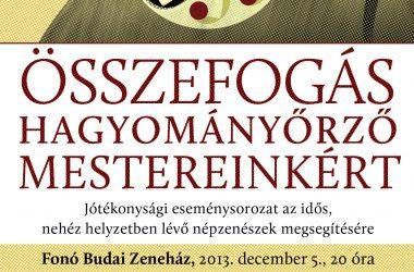 Összefogás Hagyományőrző Mestereinkért – Fonó Budai Zeneház