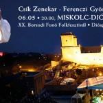 Csík Zenekar - Ferenczi György és a Rackajam Koncert - Miskolc-Diósgyőr