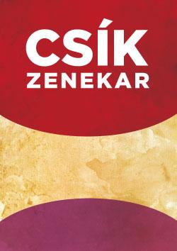 A Csík Zenekar bianco plakátja