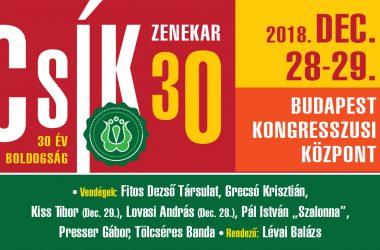 CSÍK30 – 30 ÉV BOLDOGSÁG 2018.12.28-29.
