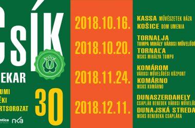 CSÍK30 – Jubileumi Felvidéki Koncertsorozat 2018.